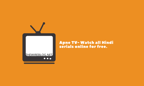 APNE TV-watch hindi movies,serials for free
