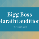 bigg boss marathi auditions